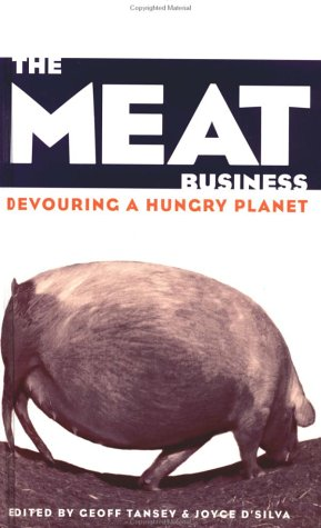 9780312226862: The Meat Business: Devouring a Hungry Planet