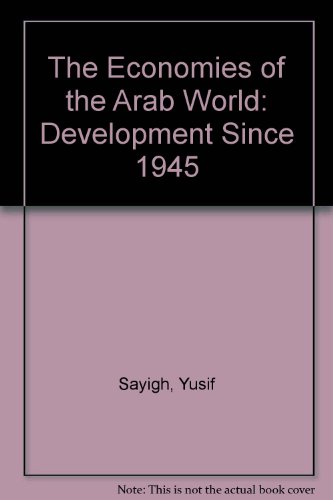 9780312226909: The Economies of the Arab World: Development Since 1945