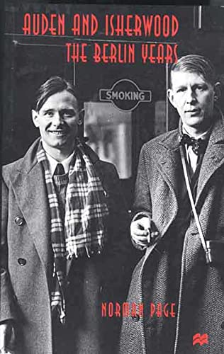 9780312227128: Auden and Isherwood: The Berlin Years