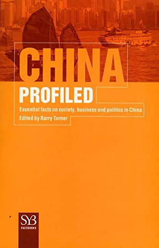 9780312227258: China Profiled: Essential Facts on Society, Business, and Politics in China (SYB FactBook Series)