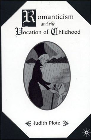 9780312227357: Romanticism and the Vocation of Childhood