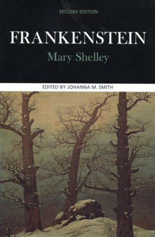 Frankenstein (Case Studies in Contemporary Criticism): Mary Shelley, Johanna