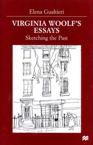 9780312227913: Virginia Woolf's Essays: Sketching the Past