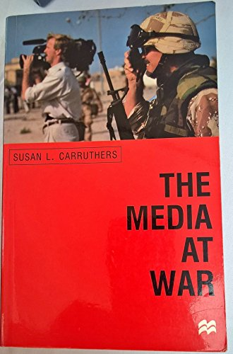 9780312228019: The Media at War: Communication and Conflict in the Twentieth Century