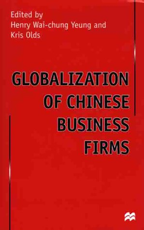 9780312228057: Globalization of Chinese Business Firms