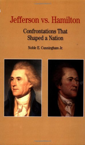 9780312228217: Thomas Jefferson Versus Alexander Hamilton: Confrontations that Shaped a Nation (Bedford Series in History & Culture)