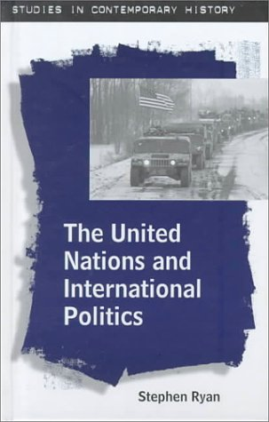 9780312228248: The United Nations and International Politics