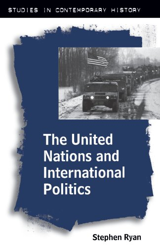 9780312228255: The United Nations and International Politics