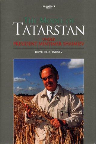 9780312228293: The Model of Tatarstan: Under President Mintimer Shaimiev
