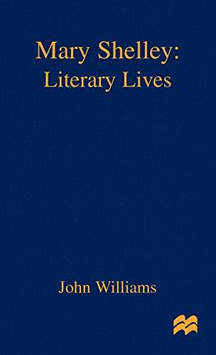 9780312228323: Mary Shelley: A Literary Life