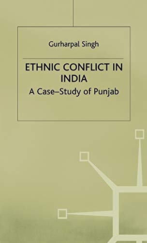 9780312228385: Ethnic Conflict in India: A Case-Study of Punjab