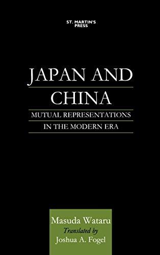 9780312228408: Japan and China: Mutual Representations in the Modern Era