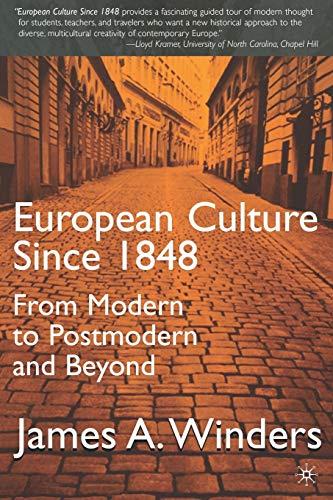 9780312228736: European Culture Since 1848