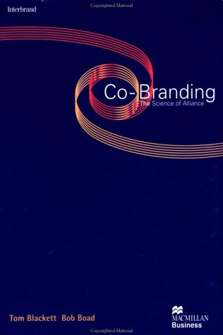 9780312228972: Co-Branding: The Science of Alliance