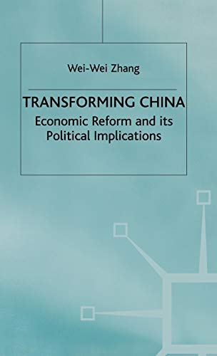 9780312229122: Transforming China: Economic Reform and its Political Implications (Studies on the Chinese Economy)