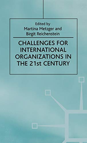 9780312229191: Challenges For International Organizations in the 21st Century: Essays in Honor of Klaus Hüfner