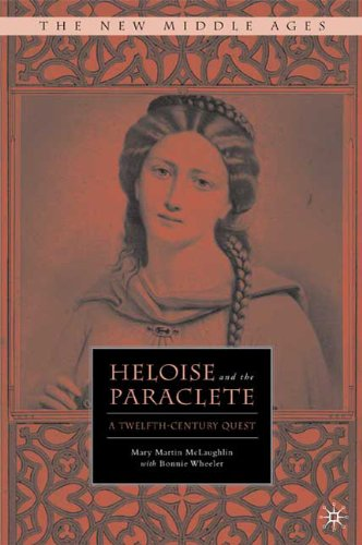 9780312229368: Heloise and the Paraclete: A Twelfth Century Quest (The New Middle Ages)
