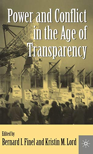 9780312229375: Power and Conflict in the Age of Transparency