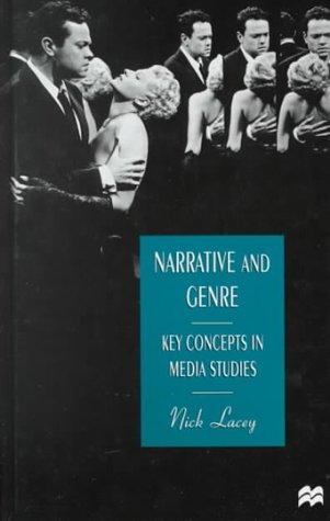 9780312230128: Narrative and Genre: Key Concepts in Media Studies