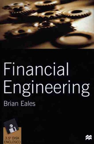 9780312230487: Financial Engineering