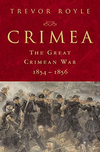9780312230791: Crimea: The Great Crimean War, 1854-1856