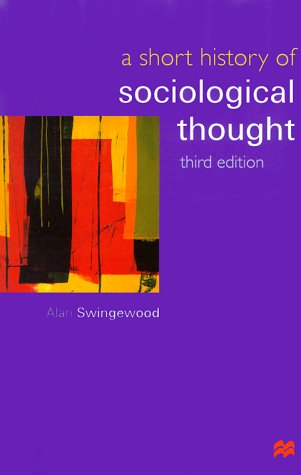 9780312230937: A Short History of Sociological Thought, Third Edition