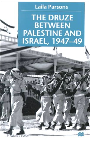 9780312231071: The Druze Between Palestine and Israel, 1947-49 (St. Antony's)