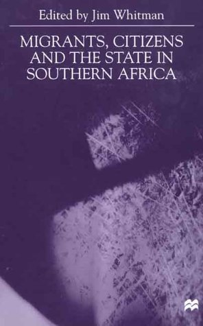 9780312231088: Migrants, Citizens and the State in Southern Africa