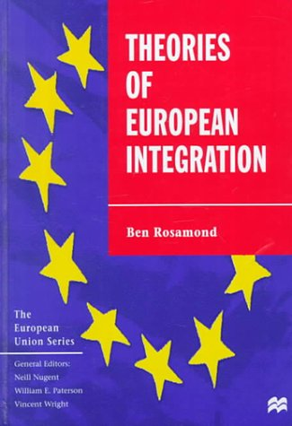 9780312231194: Theories of European Integration (European Union)