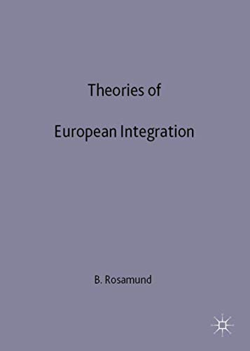 9780312231200: Theories of European Integration (The European Union Series)