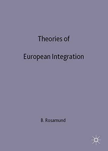 9780312231200: Theories of European Integration (The European Union Series)