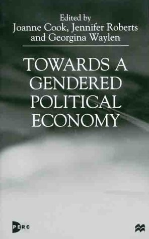 9780312231330: Towards A Gendered Political Economy