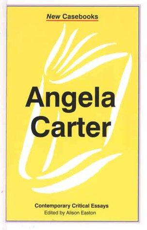 Angela Carter (New Casebooks)