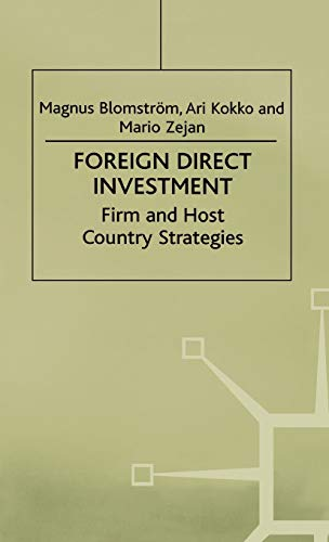 9780312231415: Foreign Direct Investment: Firm and Host Country Strategies