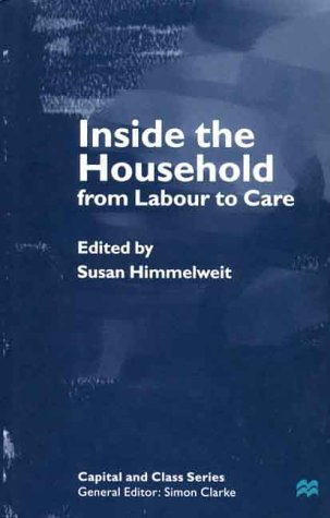 9780312231620: Inside the Household: From Labour to Care