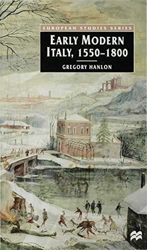 9780312231804: Early Modern Italy, 1550-1800: 3 Seasons in European History: Three Seasons in European History