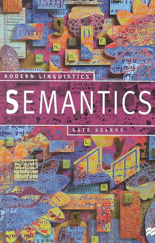 9780312231828: Semantics (Modern Linguistics)