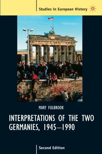 9780312231903: Interpretations of the Two Germanies, 1945-1990 (Studies in European History Studies in European History)