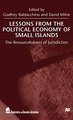 9780312231958: Lessons From the Political Economy of Small Islands: The Resourcefulness of Jurisdiction