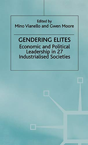 9780312232139: Gendering Elites: Economic and Political Leadership in 27 Industrialized Societies (Advances in Political Science)