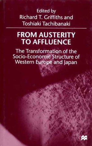 From Austerity To Affluence: The Transformation of the Socio-Economic Structure of Western Europe ...