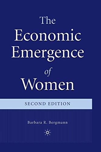 9780312232436: The Economic Emergence of Women