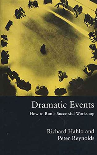 9780312232528: Dramatic Events: How to Run a Successful Workshop