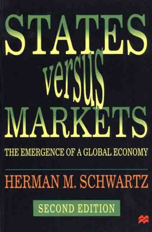 9780312233020: States Versus Markets, Second Edition: The Emergence of a Global Economy