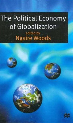 9780312233198: The Political Economy of Globalization