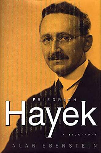 9780312233440: Friedrich Hayek: A Biography