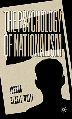 9780312233693: The Psychology of Nationalism