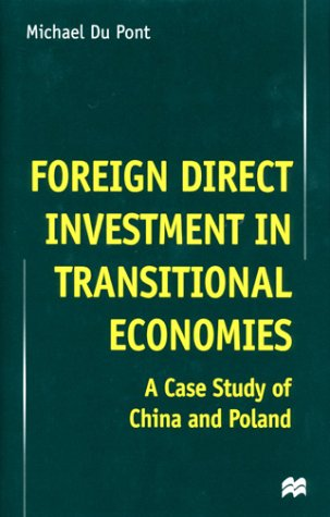 9780312233846: Foreign Direct Investment in Transitional Economies: A Case Study of China and Poland