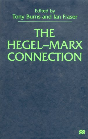 9780312234034: The Hegel-Marx Connection