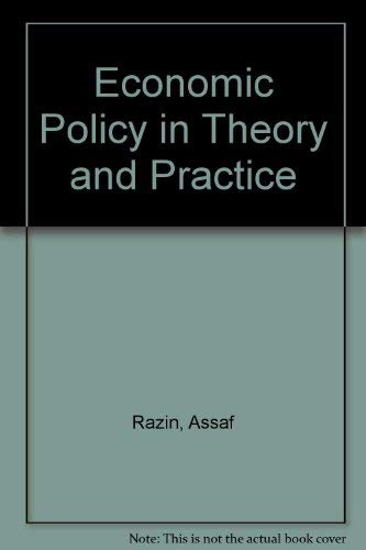 9780312234539: Economic Policy in Theory and Practice